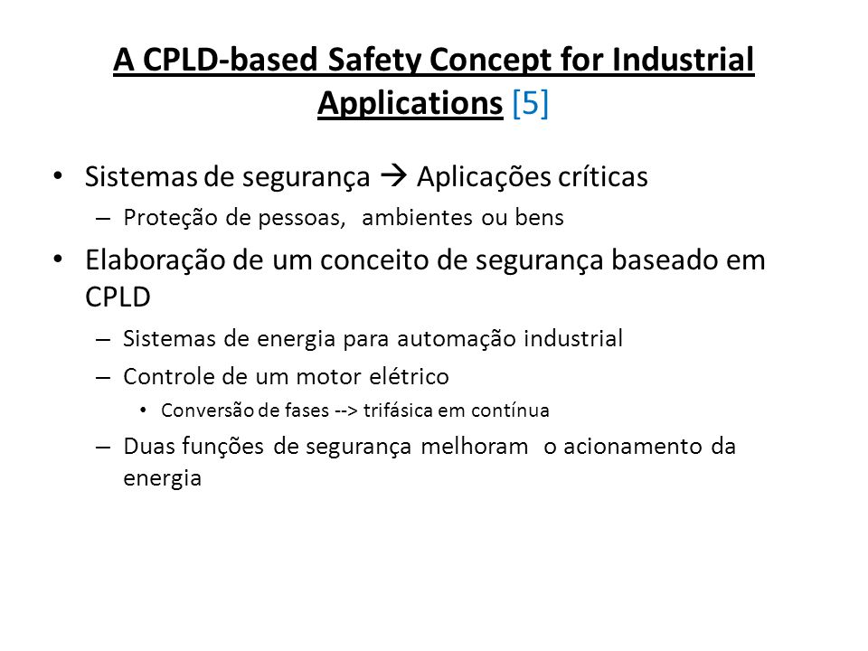A CPLD-based Safety Concept for Industrial Applications [5]